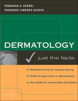 Dermatology: Just the Facts