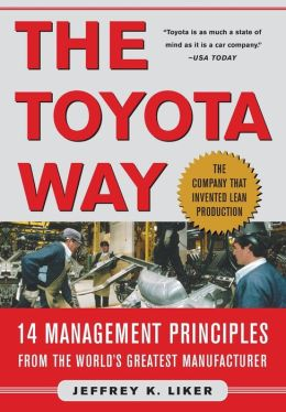 The Toyota Way: Fourteen Management Principles from the World's Greatest Manufacturer