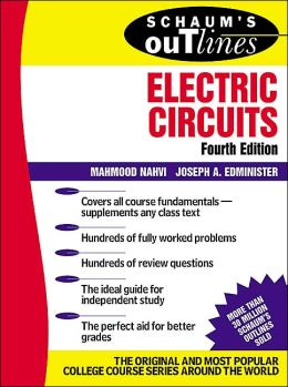 Schaum's Outline of Theory and Problems of Electric Circuits (Schaum's Outline Series)