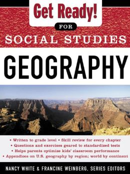 Get Ready! for Social Studies : Geography: Geography