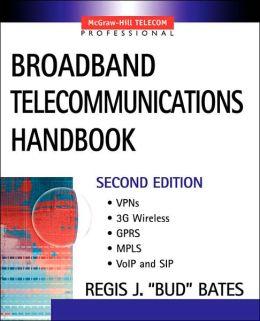 Broadband Telecommunications Handbook, 2nd Edition