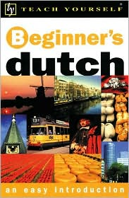 Teach Yourself Beginner's Dutch : An Easy Introduction