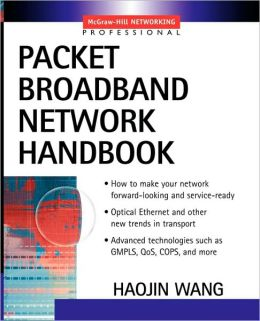 Packet Broadband Networking Handbook