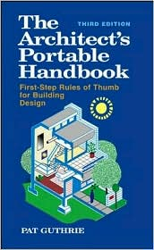 Architects Portable Handbook: First Step Rules of Thumb for Building Design