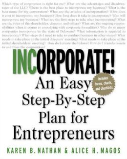 Incorporate! : An Easy Step-by-Step Plan for Entrepreneurs