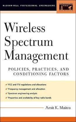 Wireless Spectrum Management: Making Effective Use of RF Spectrum