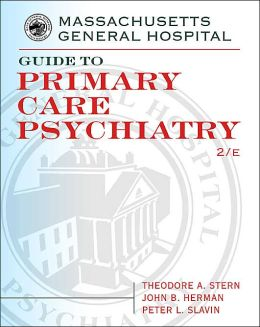 Massachusetts General Hospital Guide To Primary Care Psychiatry