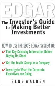 EDGAR: The Investor's Guide to Making Better Investments