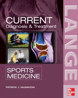 Current Diagnosis and Treatment in Sports Medicine