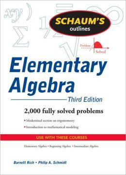 Schaum's Outline of Elementary Algebra (Schaum's Outline Series)