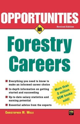 Opportunties In Forestry Careers
