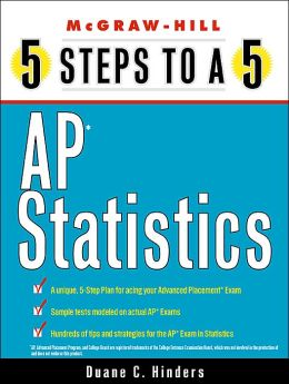 5 Steps to a 5: Advanced Placement Statistics