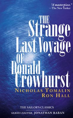 The Strange Last Voyage of Donald Crowhurst (Sailor's Classics Series)
