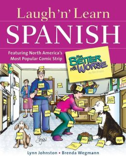 Laugh 'N' Learn Spanish: Featuring the #1 Comic Strip