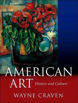 American Art : History Adn Culture