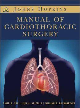 The Johns Hopkins Manual of Cardiothoracic Surgery