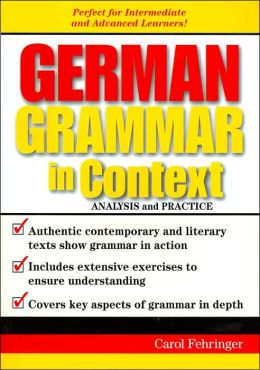 German Grammar in Context: Analysis and Practice