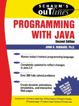 Schaum's Outline of Theory and Problems of Programming with Java (Schaum's Outline Series)