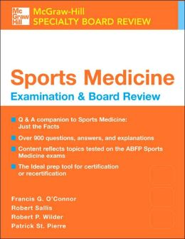 Sports Medicine: Examination and Board Review