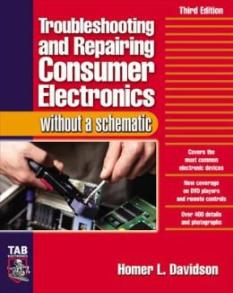 Troubleshooting and Repairing Consumer Electronics without a Schematic