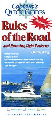 Captains Quickguides Rules of the Road and Running Light Patterns