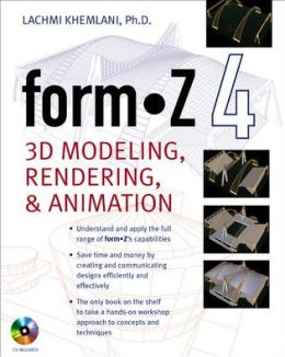 formZ 4.0: 3D Modeling, Rendering, and Animation