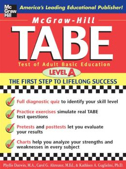 McGraw-Hill's TABE Level A: Test of Adult Basic Education: The First Step to Lifelong Success