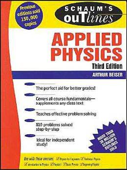 Schaum's Outline of Applied Physics (Schaum's Outline Series)