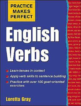 Practice Makes Perfect: English Verbs (Practice Makes Perfect Series)
