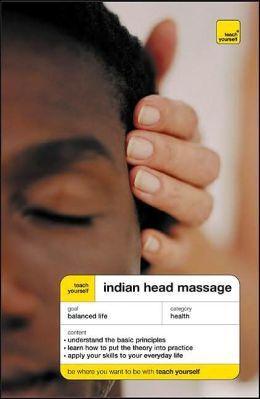 Teach Yourself Indian Head Massage