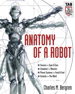 Anatomy of a Robot