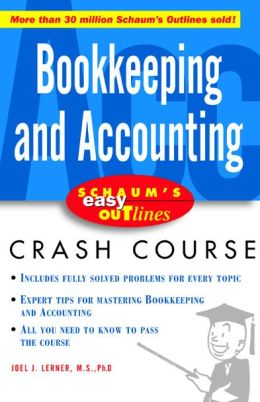 Bookkeeping and Accounting (Schaum's Easy Outlines Series)