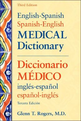 English-Spanish/Spanish-English Medical Dictionary