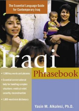 Iraqi Phrasebook: The Complete Language Guide for Contemporary Iraq