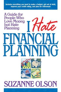 I Hate Financial Planning