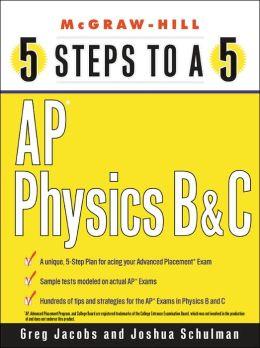 5 Steps to a 5: AP Physics B & C