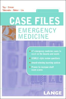 Case Files: Emergency Medicine