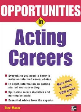 Opportunities In Acting Careers, Revised Edition