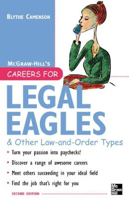 Careers for Legal Eagles and Other Law-and-Order Types