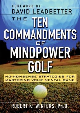 The Ten Commandments of Mindpower Golf