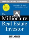 Book Cover Image. Title: The Millionaire Real Estate Investor, Author: Gary Keller