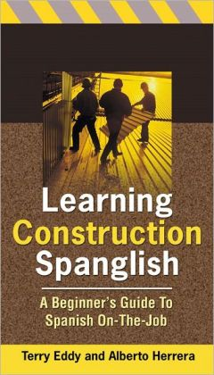 Learning Construction Spanglish: A Beginner's Guide to Spanish On-the-Job
