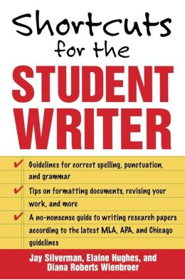Shortcuts For The Student Writer
