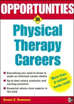 Opportunities in Physical Therapy Careers
