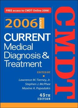 Current Medical Diagnosis & Treatment 2006