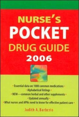 Nurse's Pocket Drug Guide 2006