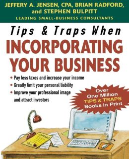 Tips and Traps When Incorporating Your Business