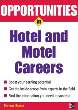 Opportunities in Hotel and Motel Careers