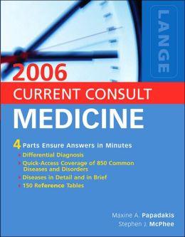 Current Consult Medicine 2006