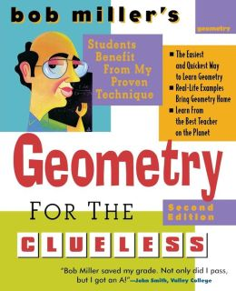 Bob Miller's Geometry for the Clueless